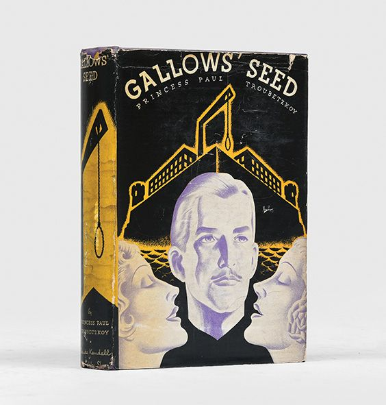 Gallows' Seed.: TROUBETZKOY, Princess Paul.