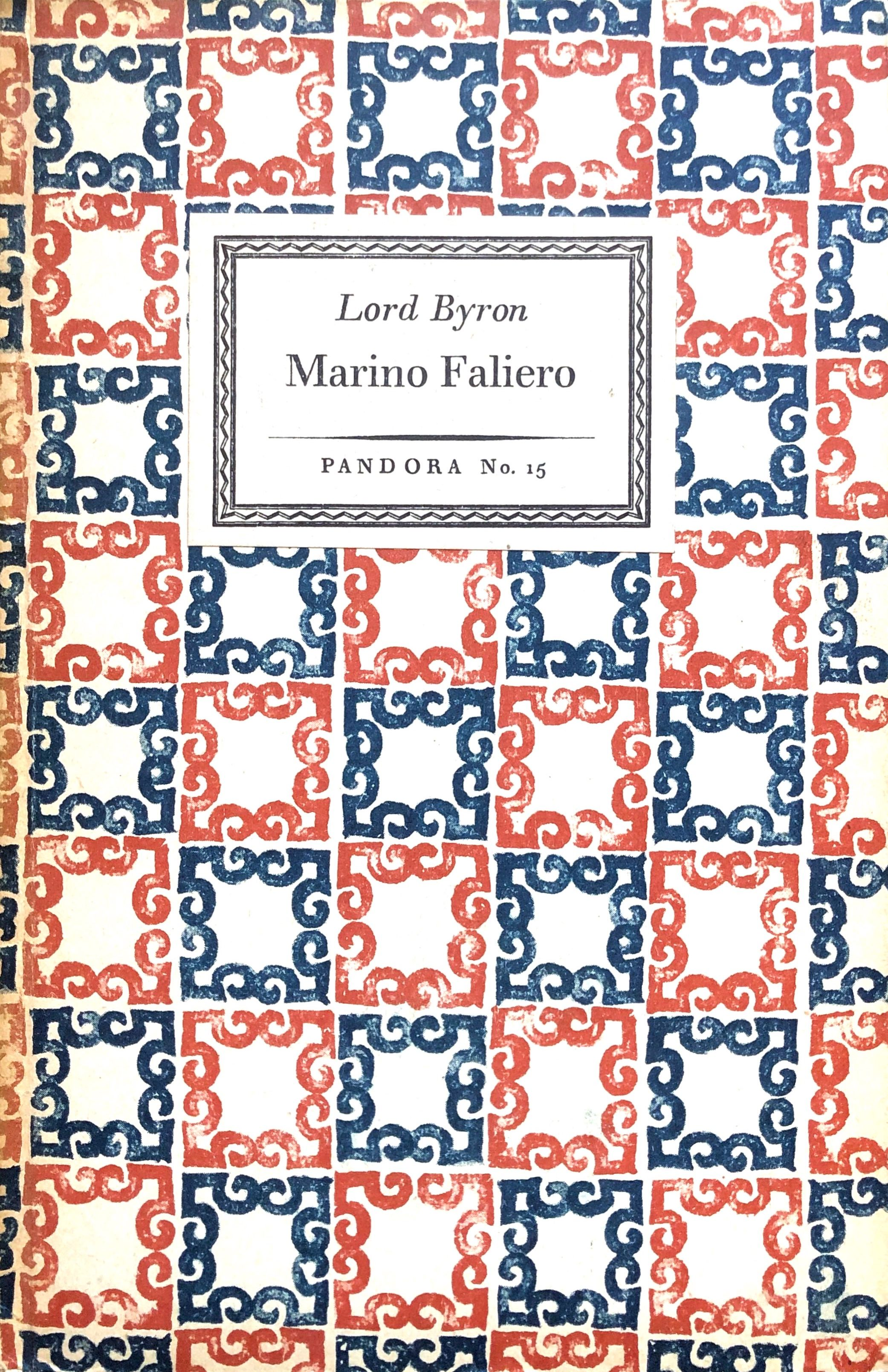 Marino Faliero - (= Pandora No. 15): Lord Byron