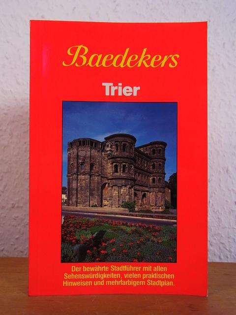 Baedekers Trier. Stadtführer: Baedeker, Karl: