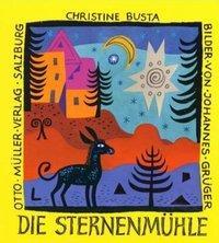 Die Sternenmühle | Buch & CD - Busta, Christine