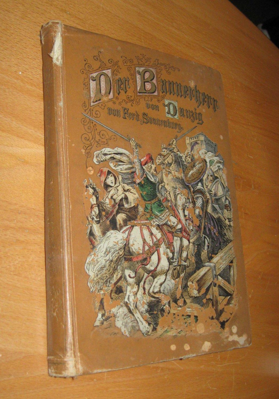 Der Bannerherr von Danzig: Sonnenburg, Ferd.