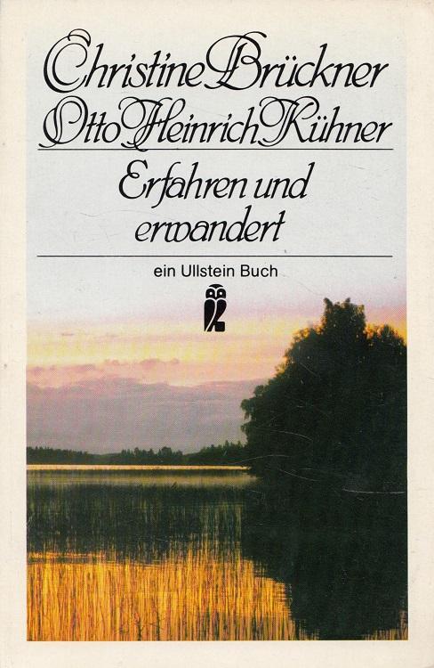 Erfahren und erwandert. / Ullstein-Buch ; Nr.: Brückner, Christine und
