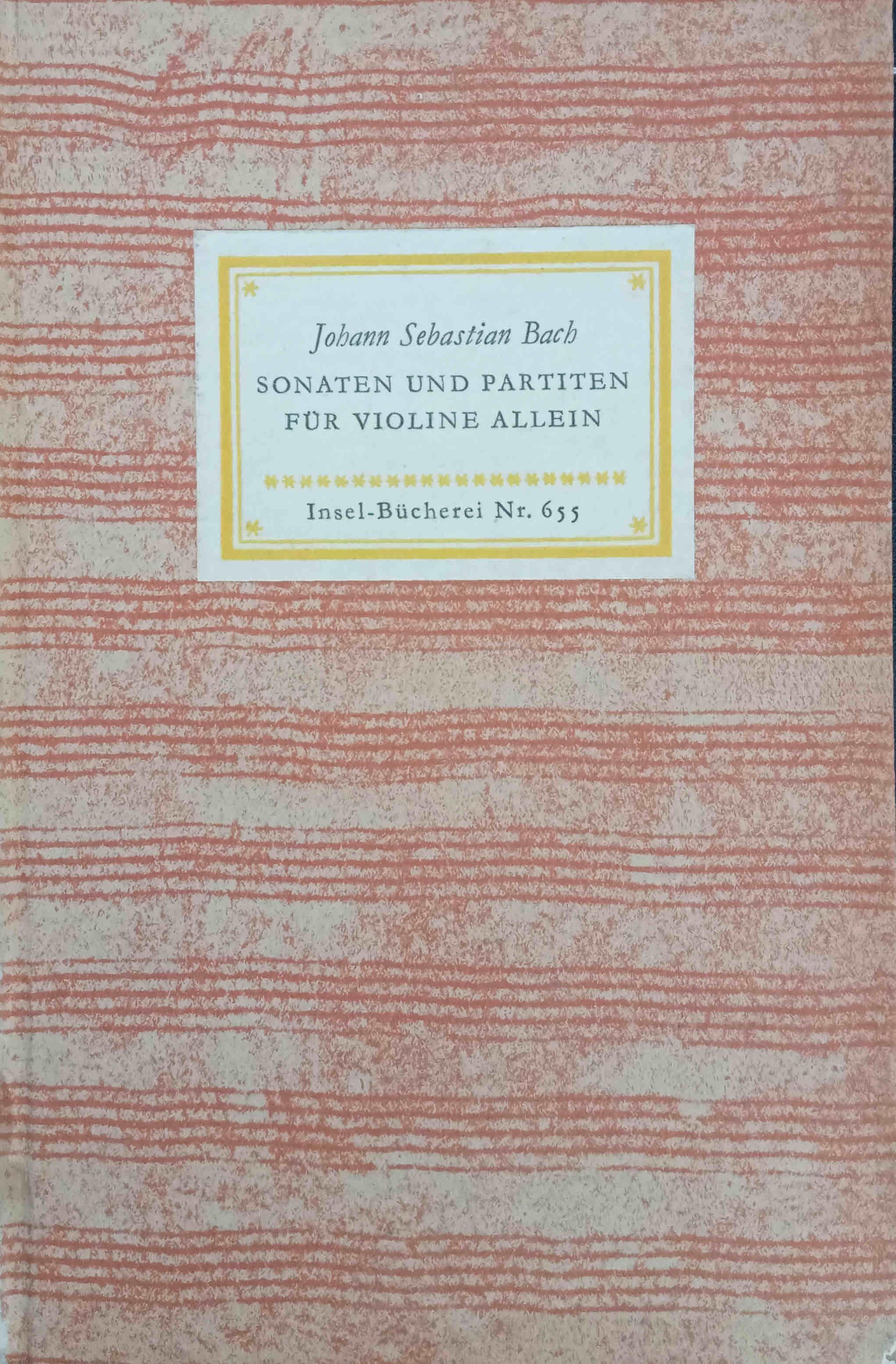 Sonaten und Partiten für Violine allein : Bach, Johann Sebastian,