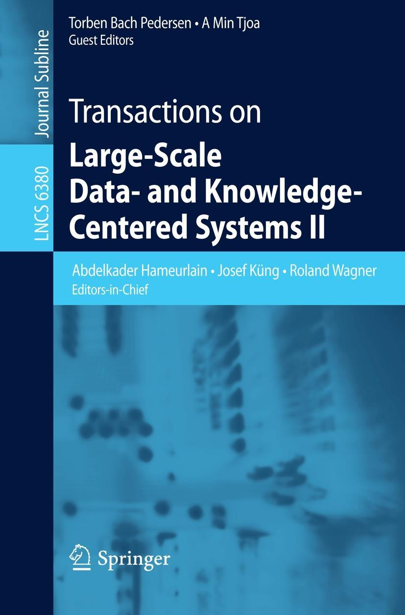 Transactions on Large-Scale Data- and Knowledge-Centered Systems II - Hameurlain, Abdelkader
