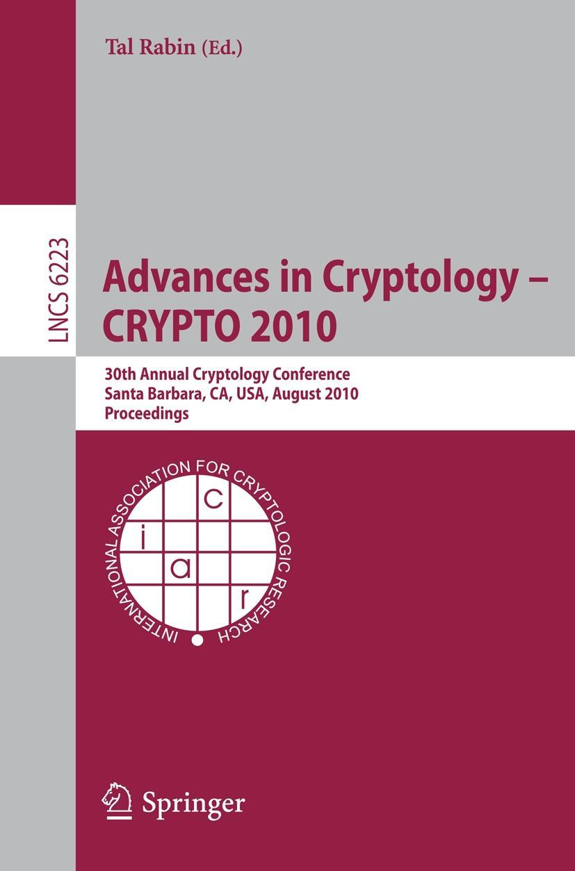 Advances in Cryptology -- CRYPTO 2010 - Rabin, Tal