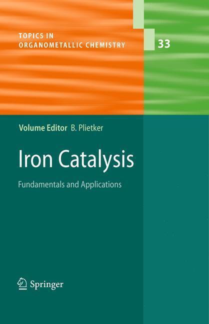 Iron Catalysis - Plietker, Bernd