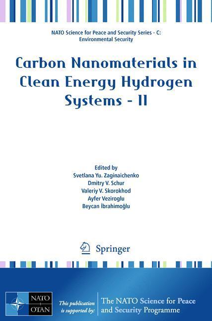Carbon Nanomaterials in Clean Energy Hydrogen Systems - II - Zaginaichenko, Svetlana Yu.