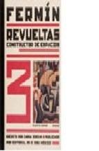 Fermin Revueltas Constructor De Espacios (cartone) - Zurian - ZURIAN CARLA