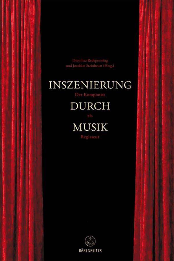 Inszenierung durch Musik - Redepenning, Dorothea|Steinheuer, Joachim