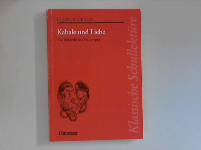 Kabale und Liebe. Text und Materialien bearb.: Schiller, Friedrich: