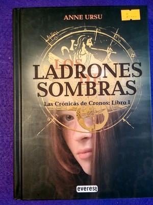 Las crónicas de Cronos Libro I: Los ladrones de sombras - Anne Ursu