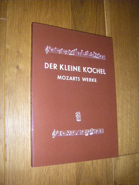 Der kleine Köchel. Chronologisches und systematisches Verzeichnis: Köchel, Ludwig Ritter