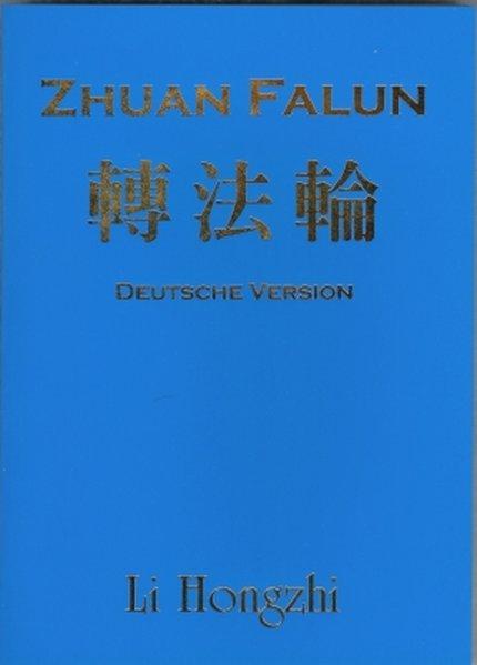 Zhuan Falun: Deutsche Version: Hongzhi, Li: