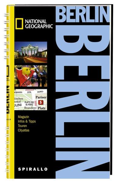 NATIONAL GEOGRAPHIC Spirallo Reiseführer Berlin - Buddée, Gisela