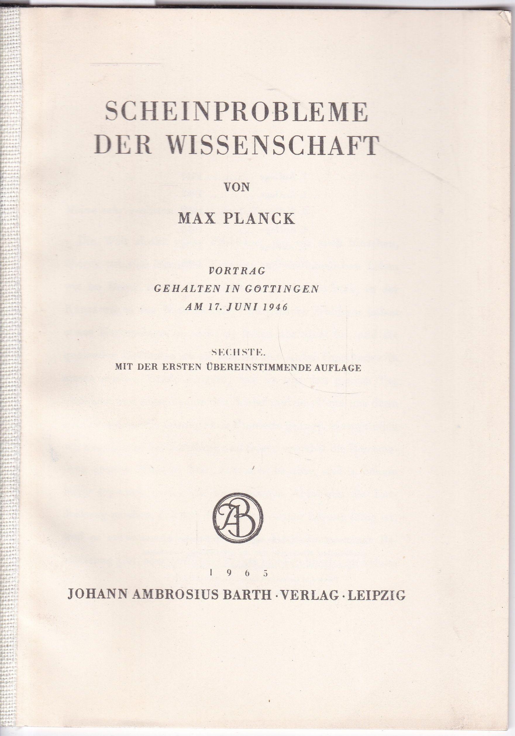 Scheinprobleme der Wissenschaft: Planck, Max