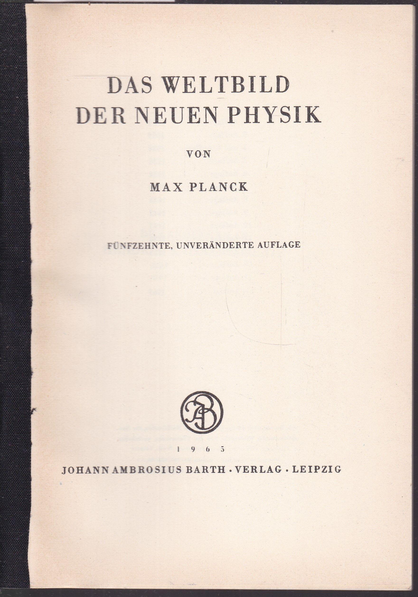 Das Weltbild der neuen Pysik: Planck, Max