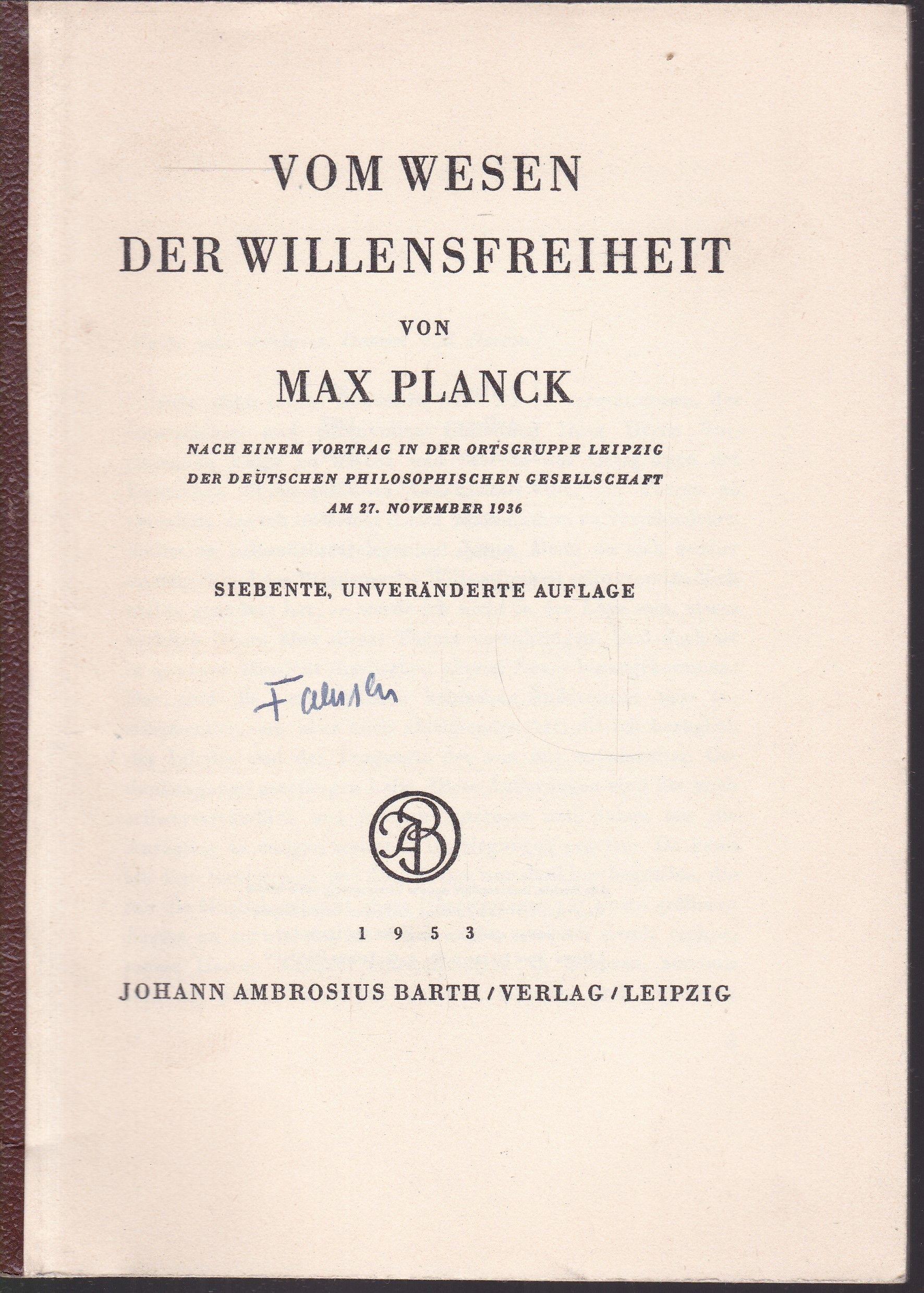 Vom Wesen der Willensfreiheit: Planck, Max