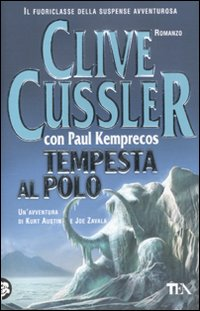Tempesta al Polo - Cussler Clive; Kemprecos Paul
