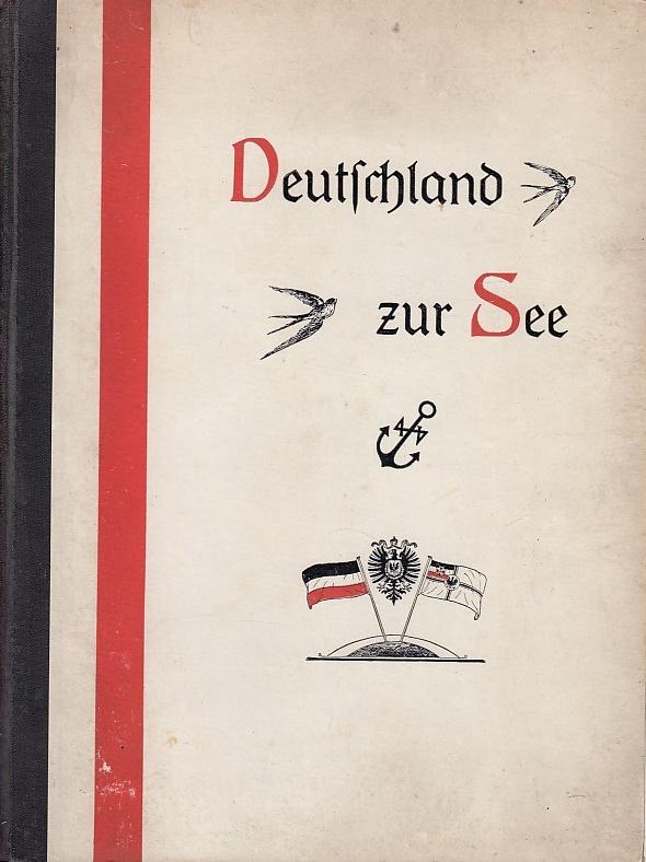 Deutschland zur See [Textband] / in Wort: Teutsch-Lerchenfeld, Bernhard: