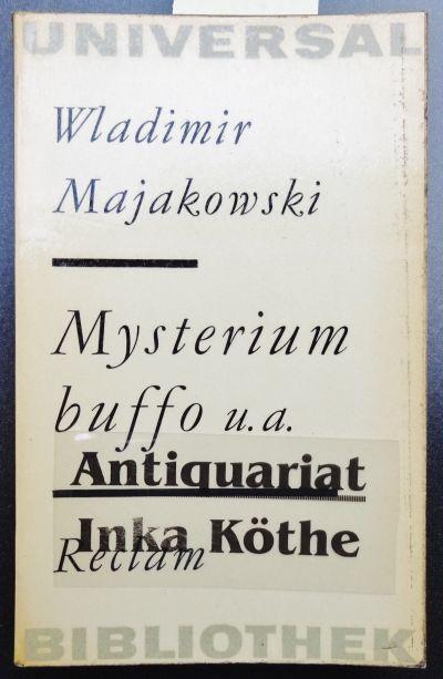 Mysterium buffo + Die Wanze + Das: Majakowski, Wladimir, Hugo