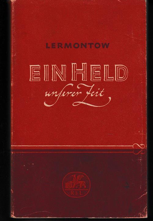 Ein Held unserer Zeit. Übersetzung Johannes von: Lermontow, Michail