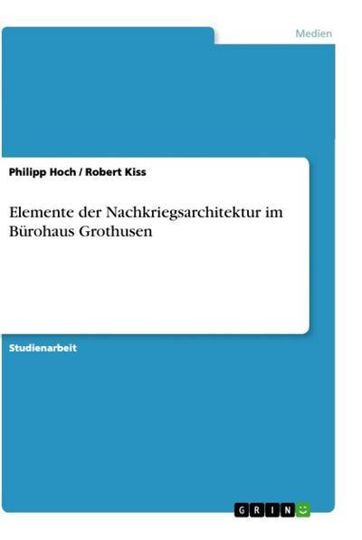 Elemente der Nachkriegsarchitektur im Bürohaus Grothusen - Philipp Hoch