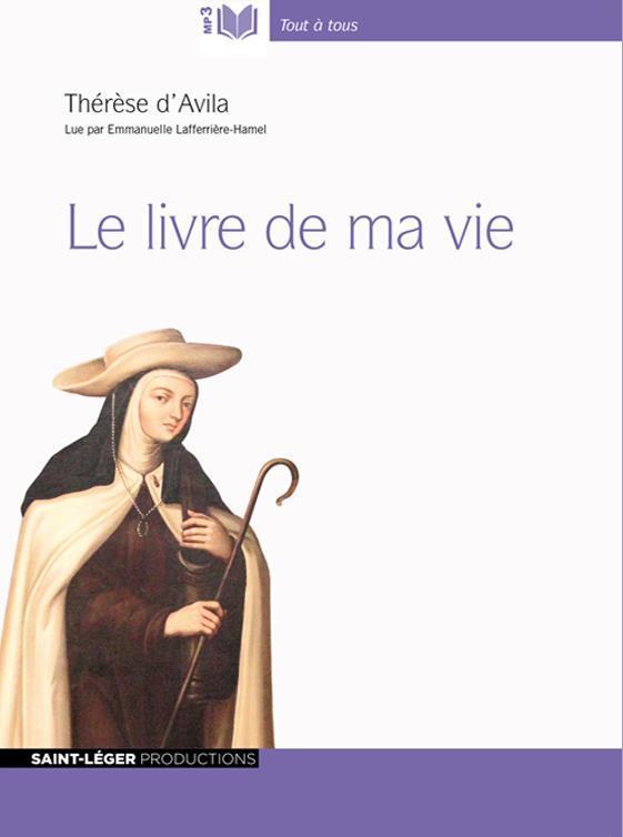 le livre de ma vie - Sainte Therese D'Avila