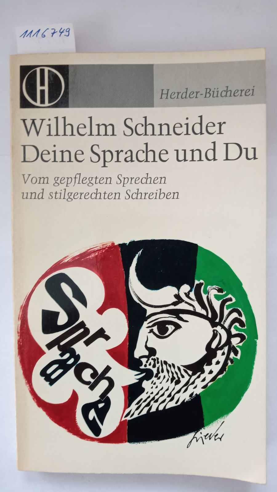 Deine Sprache und Du - Vom gepflegten: Schneider, Wilhelm: