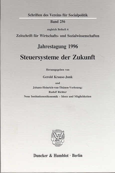 Steuersysteme der Zukunft : [in Kassel vom: Krause-Junk, Gerold (Hrsg.)