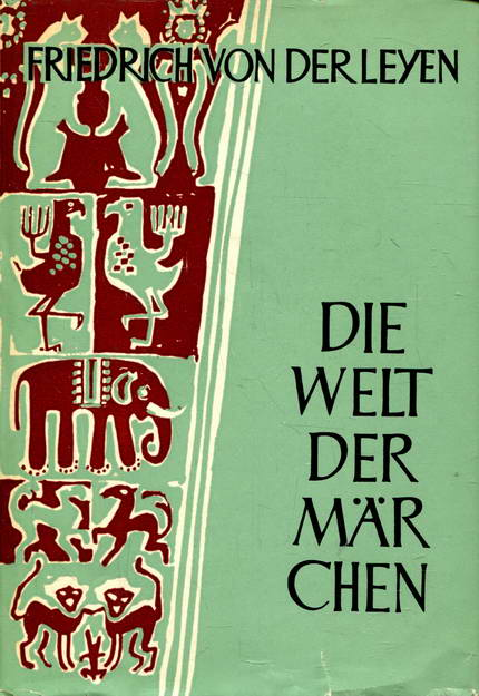 Die Welt der Märchen Band II: von der Leyen,