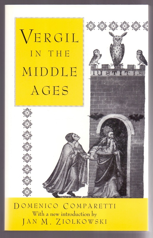 Vergil in the Middle Ages (Princeton Paperbacks).: Comparetti, Domenico: