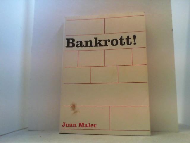 Bankrott!: Maler, Juan,