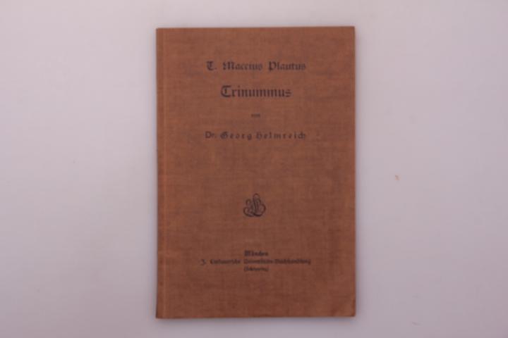 AUSGEWÄHLTE KOMÖDIEN DES T. MACCIUS PLAUTUS. Zweites: Hrsg.]: Helmreich, Dr.