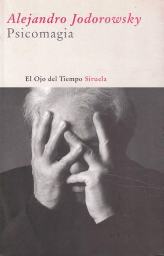 Psicomagia - Jodorowsky Prullansky, Alejandro