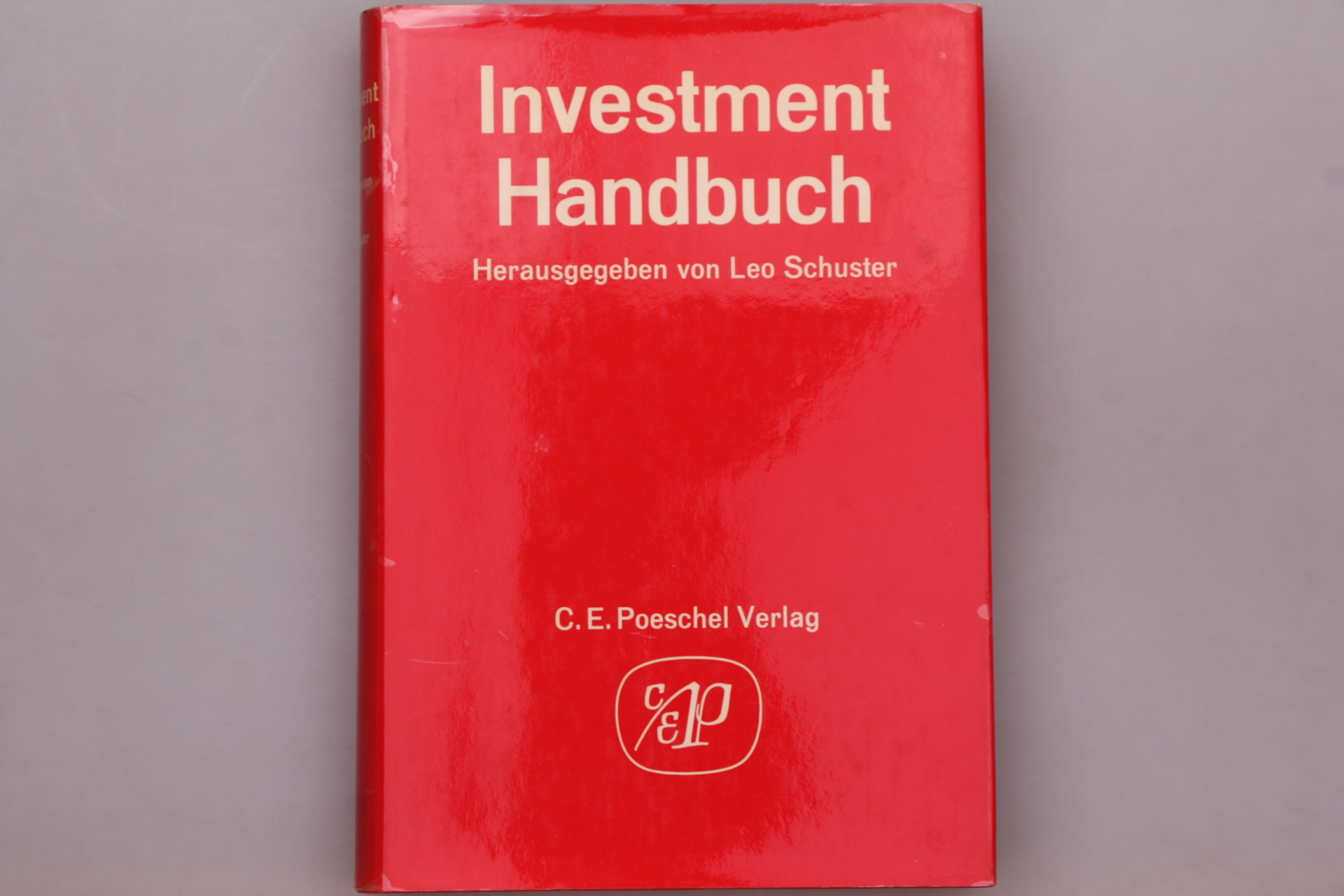 INVESTMENT HANDBUCH.: Hrsg.]: Schuster, Leo