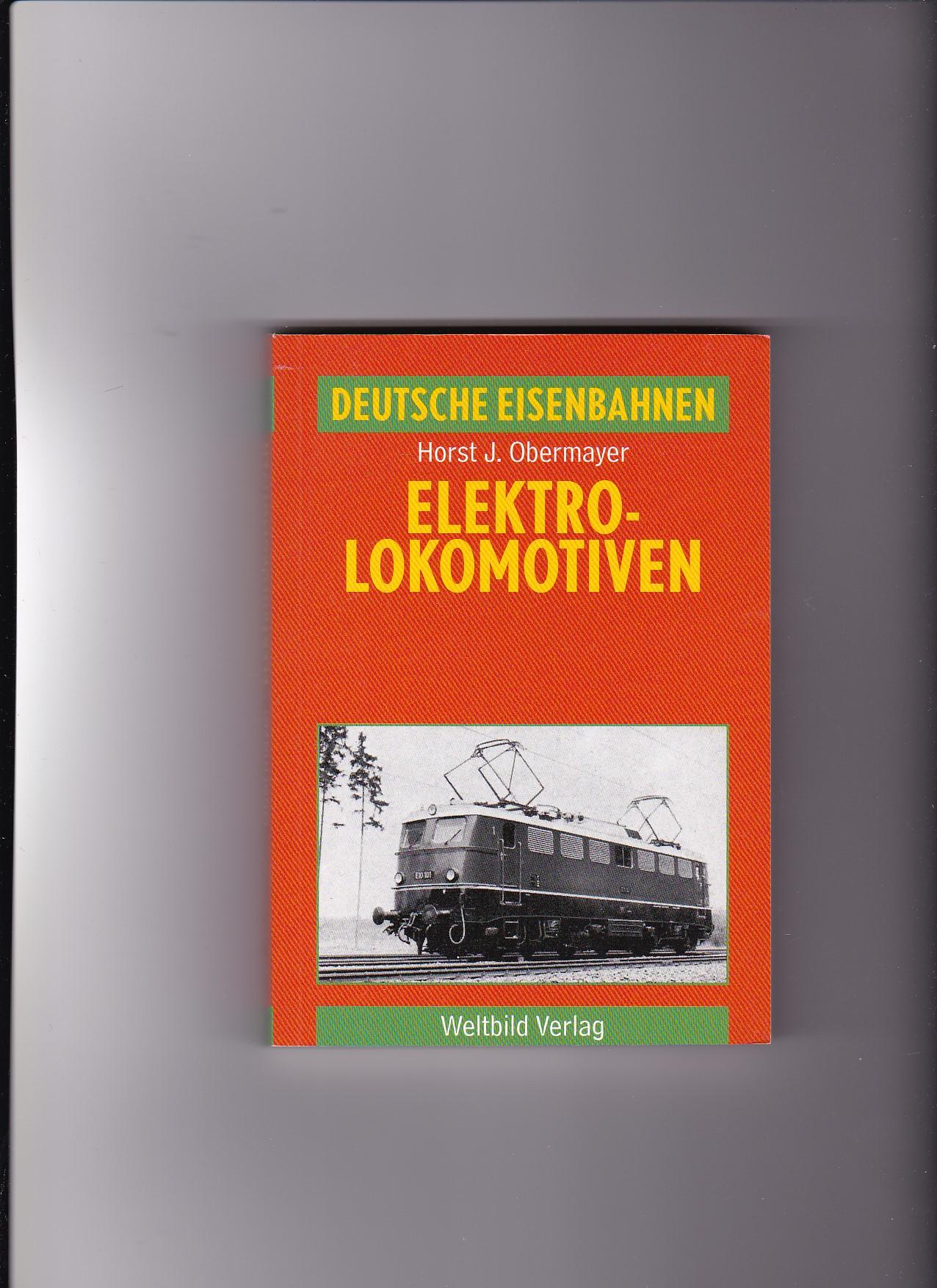 Horst J. Obermayer, Elektrolokomotiven / Deutsche Eisenbahnen: Horst Obermayer: