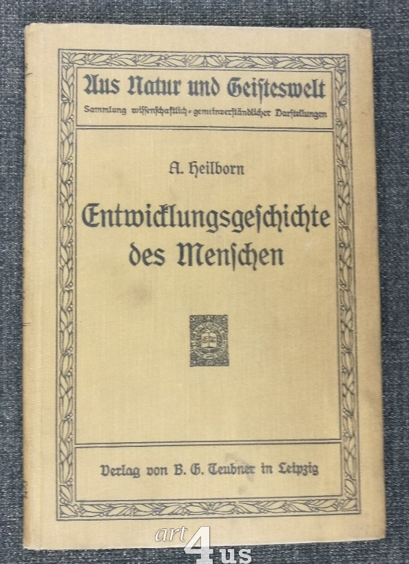 Entwicklungsgeschichte des Menschen : Vier Vorlesungen. Aus: Heilborn, Adolf: