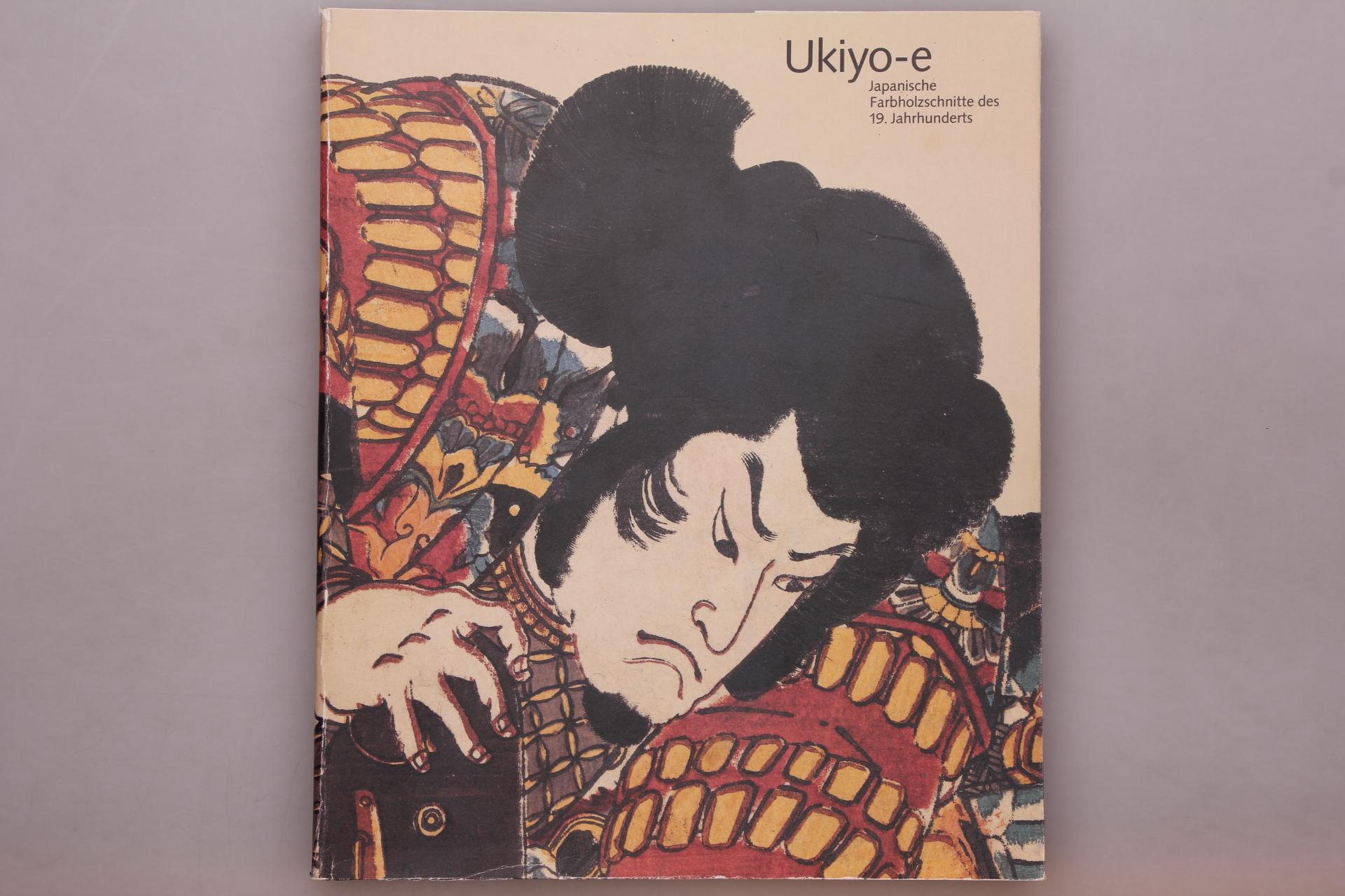 UKIYO-E - JAPANISCHE FARBHOLZSCHNITTE DES 19. JAHRHUNDERTS.: Heckmanns, Friedrich W.