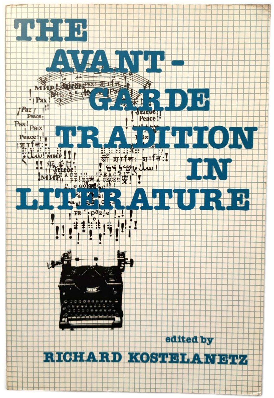 The Avant-Garde Tradition in Literature - Kostelanetz, Richard (ed.)
