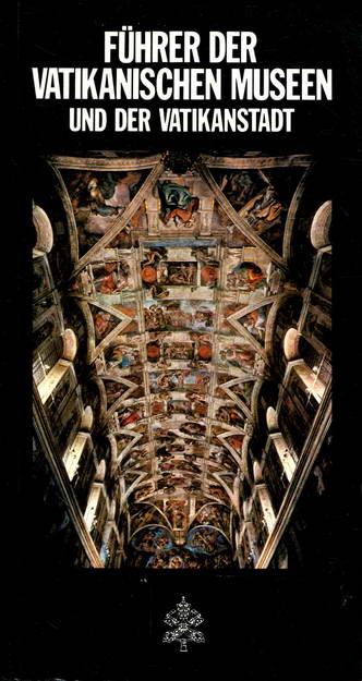 Führer der vatikanischen Museen und der Vatikanstadt: Direzione dei Monumenti