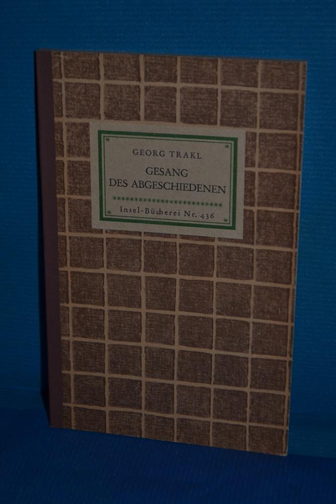 Gesang des Abgeschiedenen : Gedichte (Insel-Bücherei Nr.: Trakl, Georg: