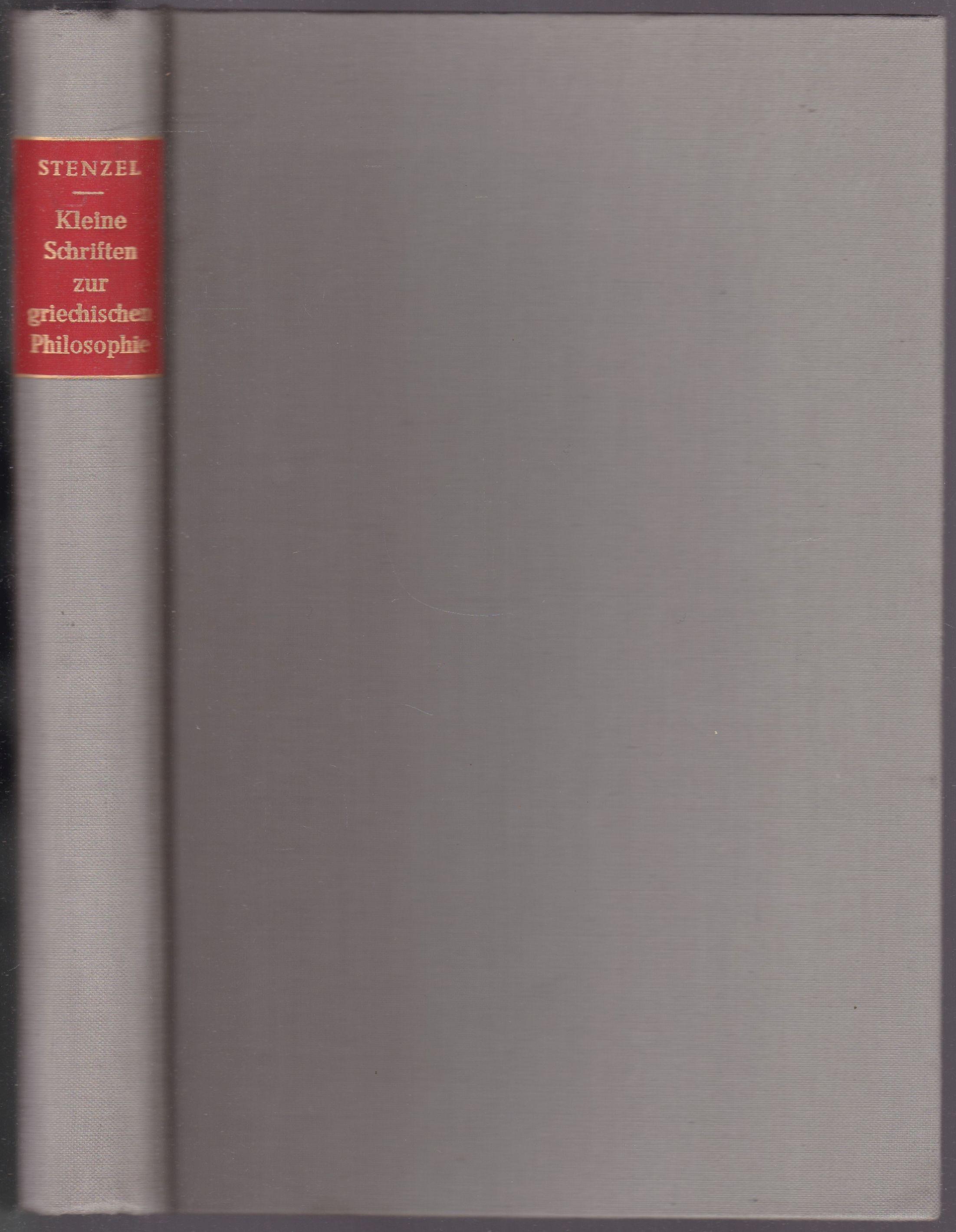 Kleine Schriften zur griechischen Philosophie: Stenzel, Julius