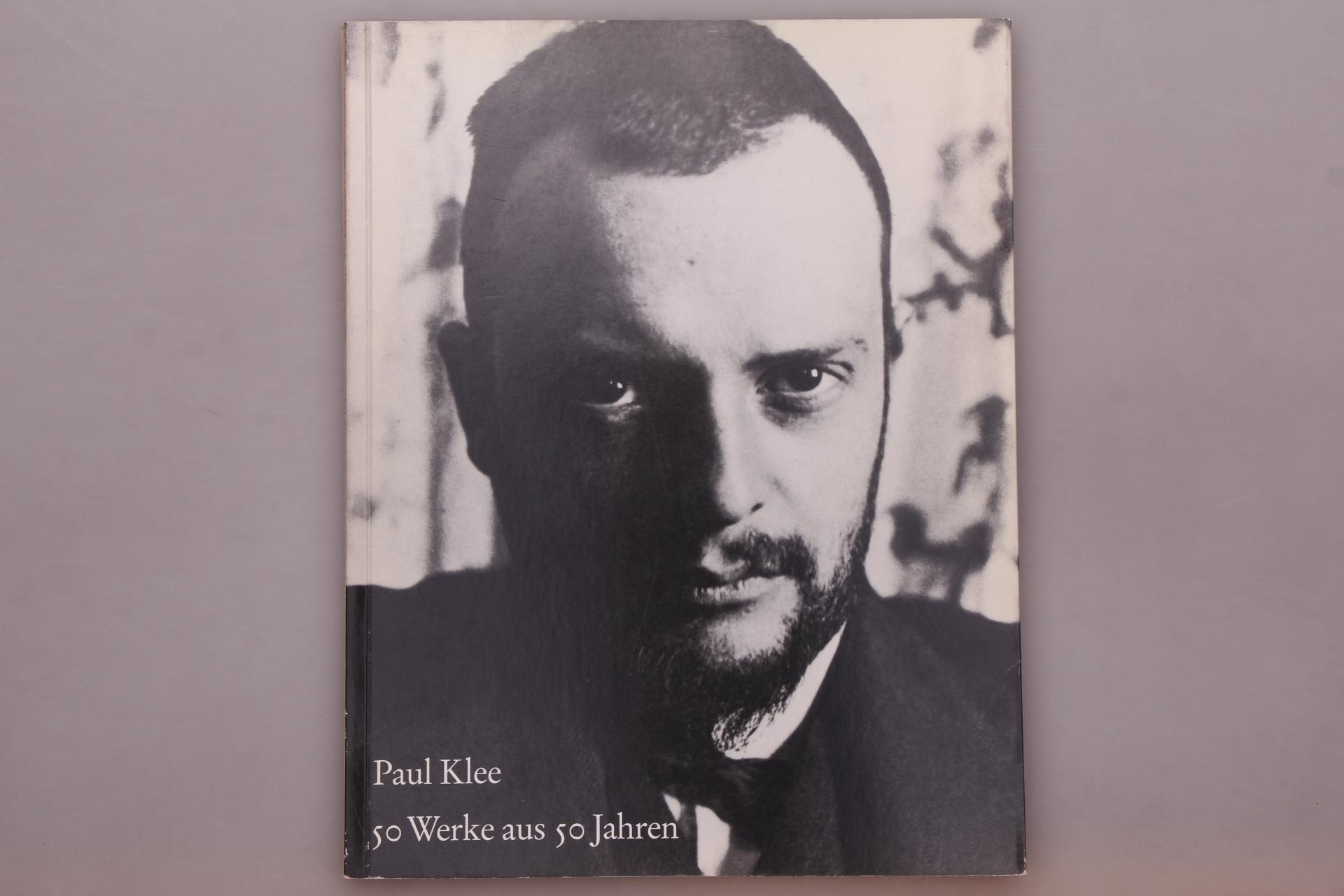 50 WERKE AUS 50 JAHREN 1890-1940.: Klee, Paul