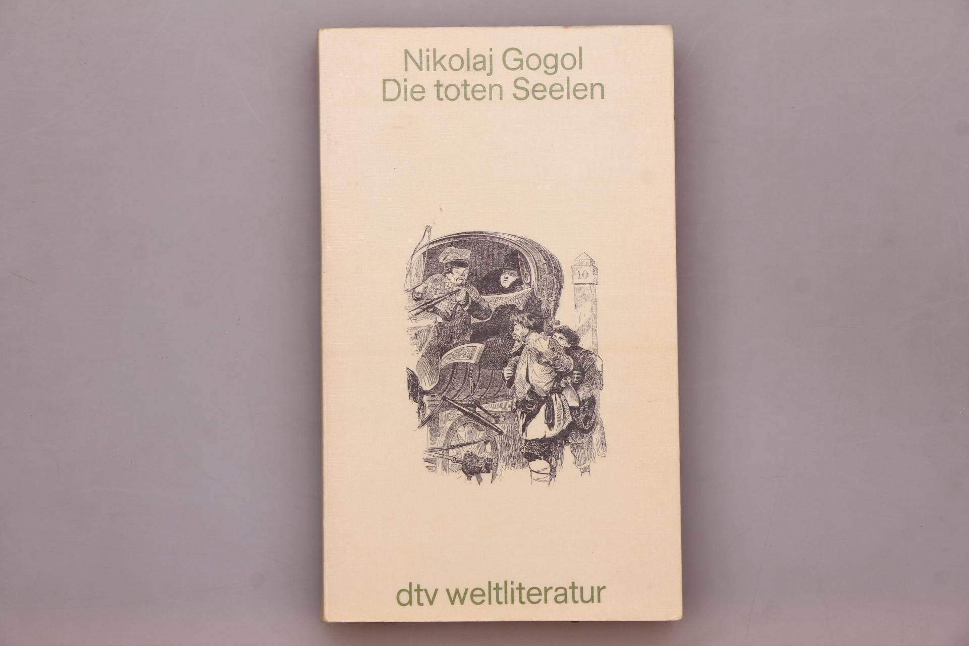DIE TOTEN SEELEN.: Gogol, Nikolaj