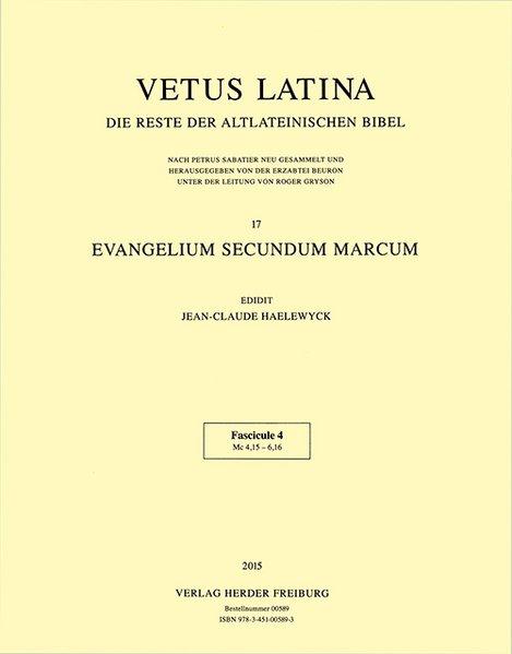 Vetus Latina. Die Reste der altlateinischen Bibel.: Haelewyck (Hg.), Jean-Claude