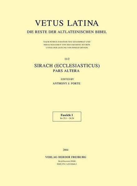 Sirach (Ecclesiasticus). Vetus Latina. Die Reste der: Erzabtei Beuron unter