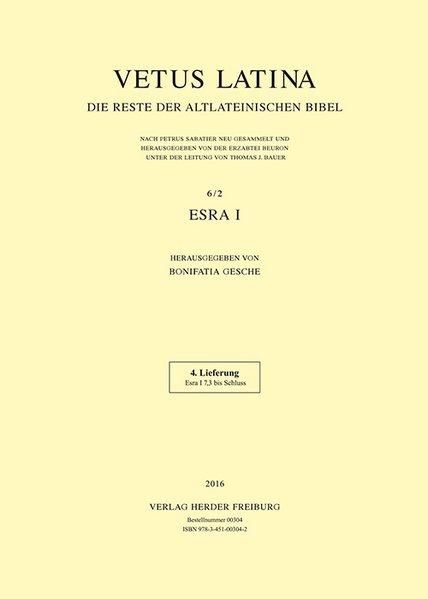 Esra I. Vetus Latina. Die Reste der: Gesche (Hg.), Bonifatia