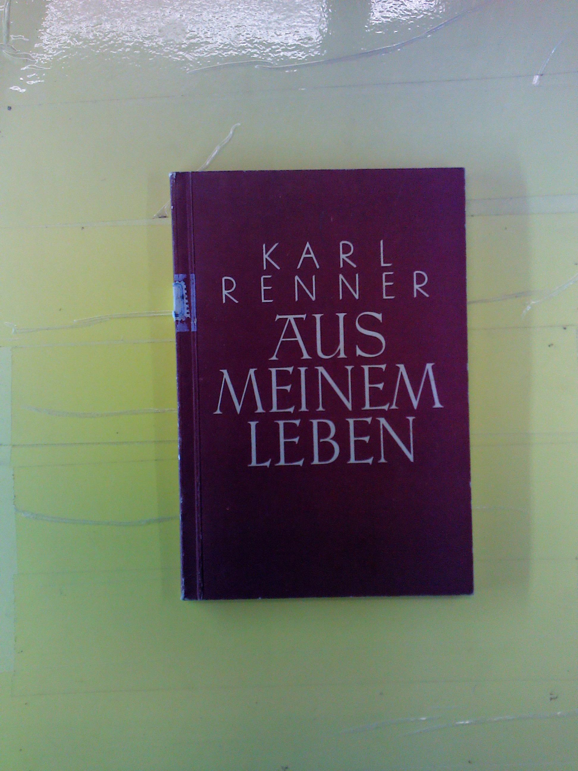 Aus meinem Leben: Karl Renner