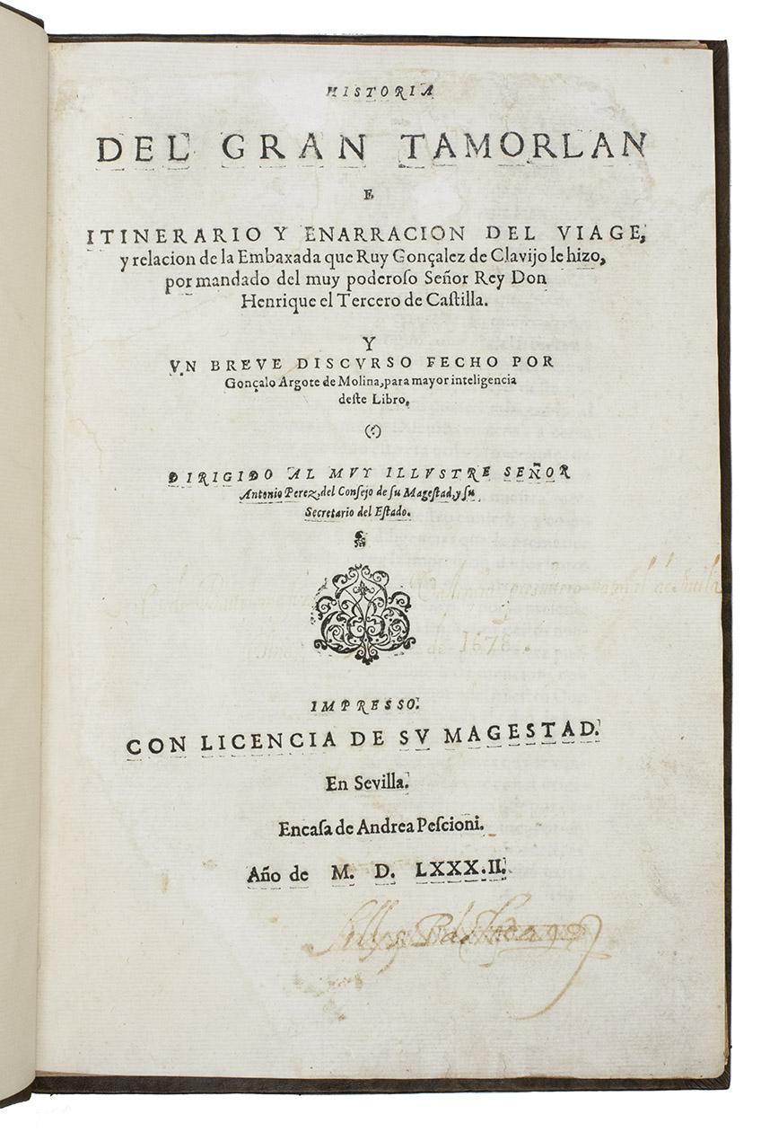 Historia del Gran Tamorlan e Itinerario y: GONZALES DE CLAVIJO,