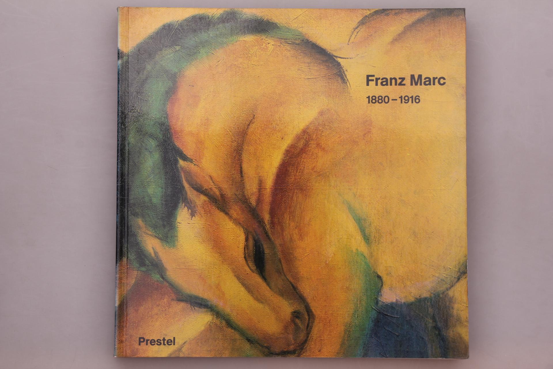 1880-1916.: Marc, Franz; Gollek,